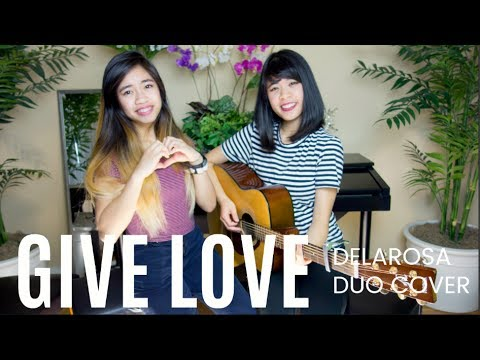 Andy Grammer - Give Love (Cover by Del Duo)
