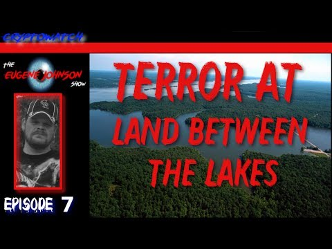 The Eugene Johnson Show - Terror at Land Between the Lakes