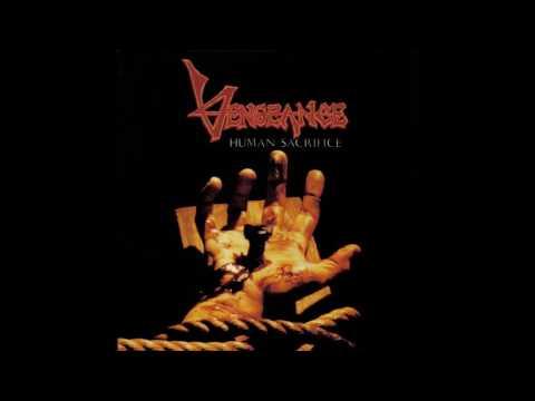 Vengeance Rising - Human Sacrifice (Full Album)