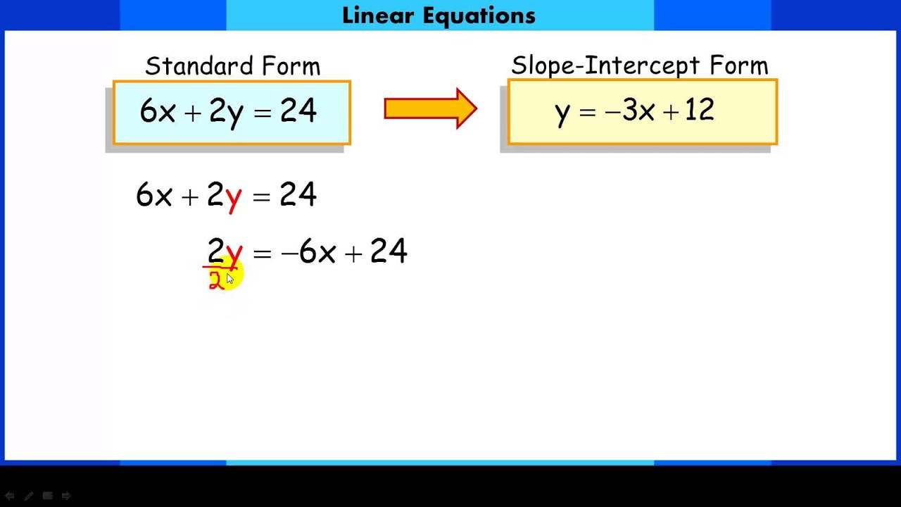 Converting linear equations from standard form to slope intercept converting linear equations from standard form to slope intercept form youtube falaconquin