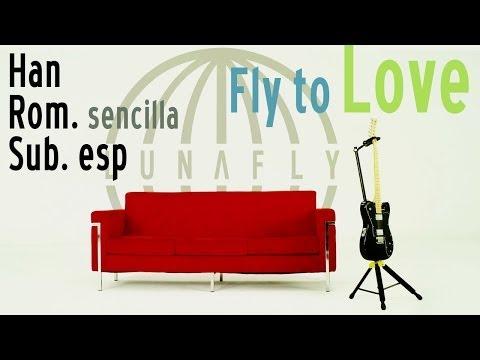 LUNAFLY「Fly to Love」 Han-Rom.Sencilla-Esp