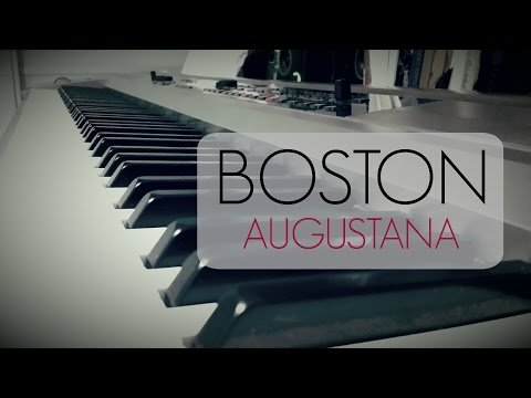 Augustana - Boston (Piano Cover)