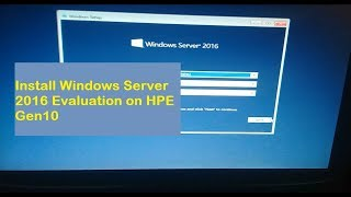 Download How To Install Windwos Server 2016 In Hpe Proliant
