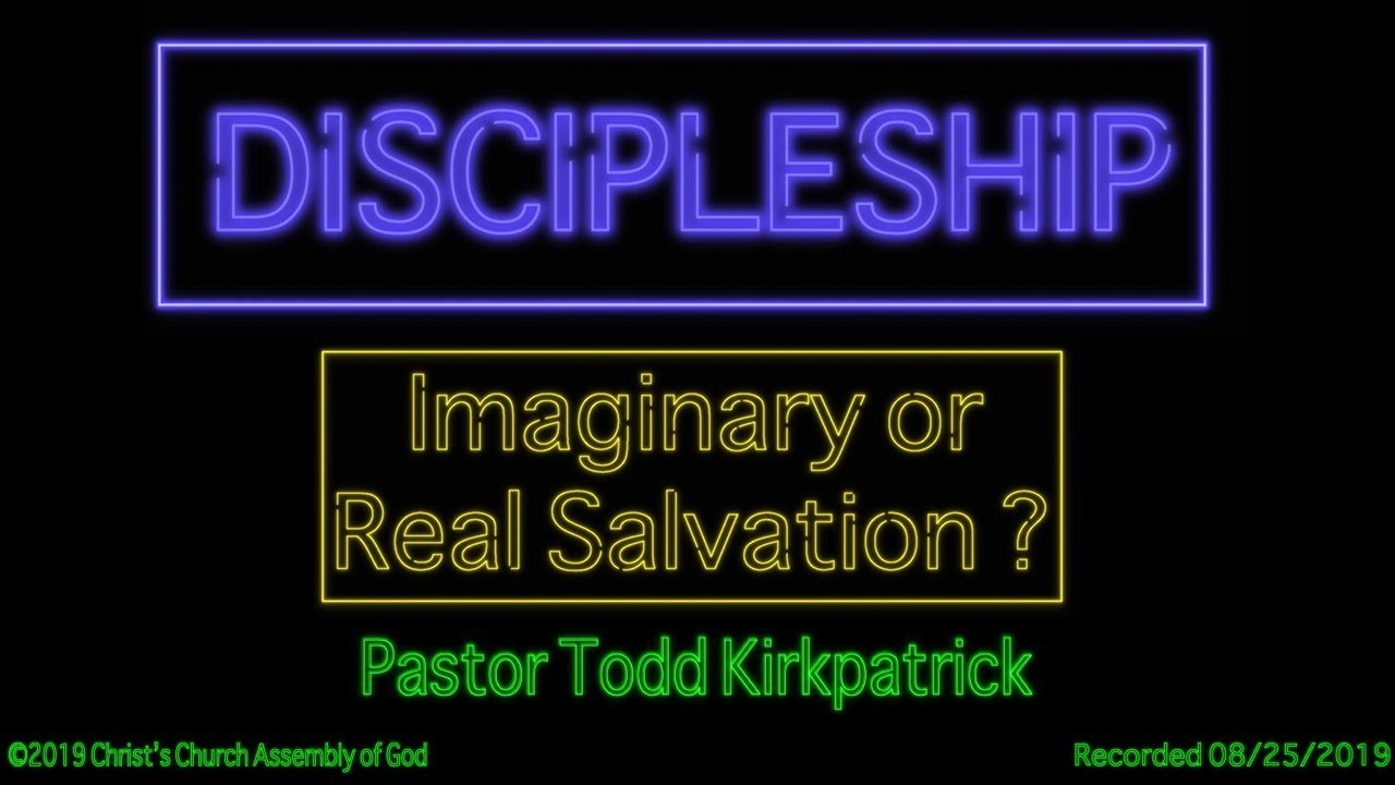 Imaginary Or Real Salvation
