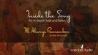 """Inside the Song"" - I'll Always Remember - Bob McCarroll (Jazz Instrumental)"
