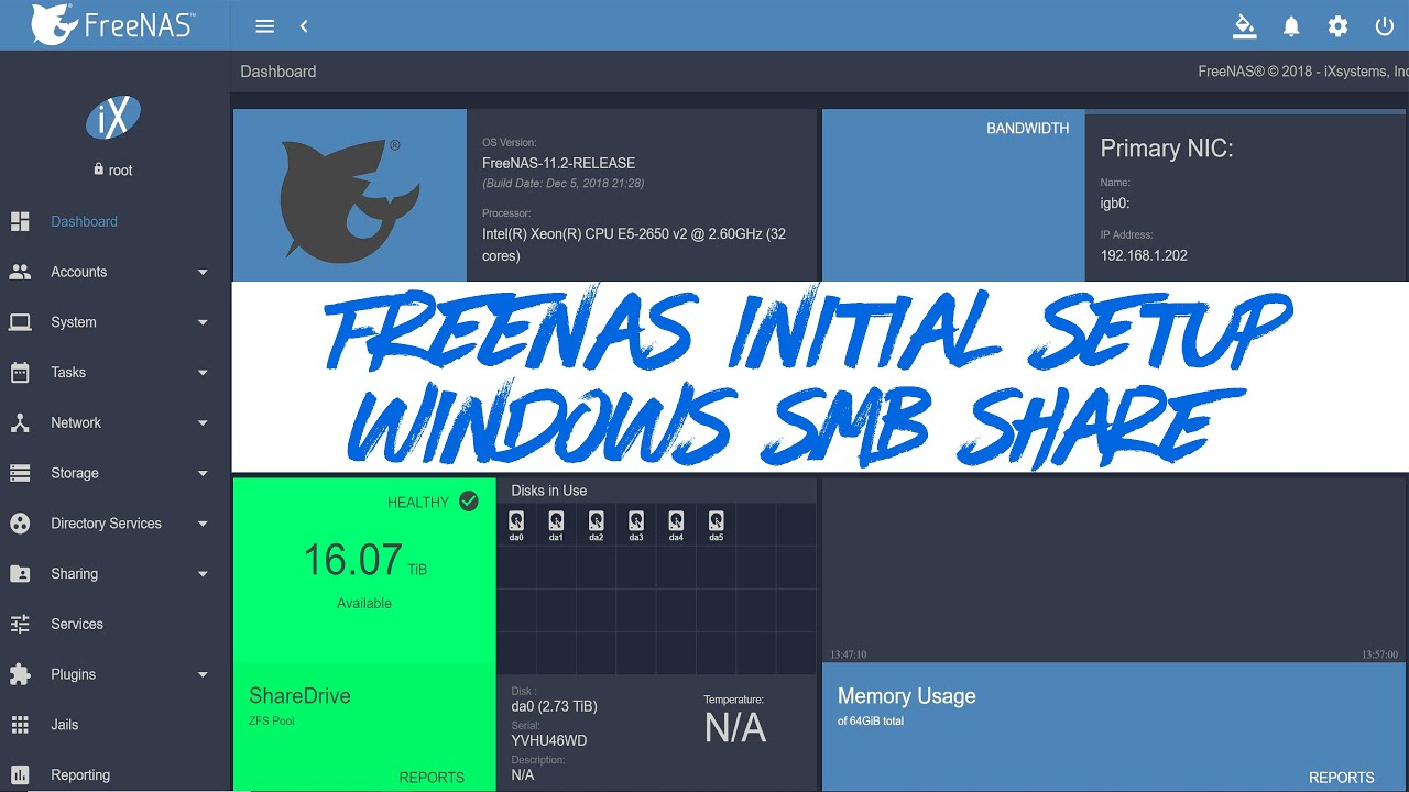 #FreeNAS 11 2 Initial Configuration and #Windows #SMB Shares