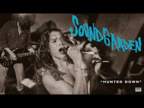 soundgarden hunted down