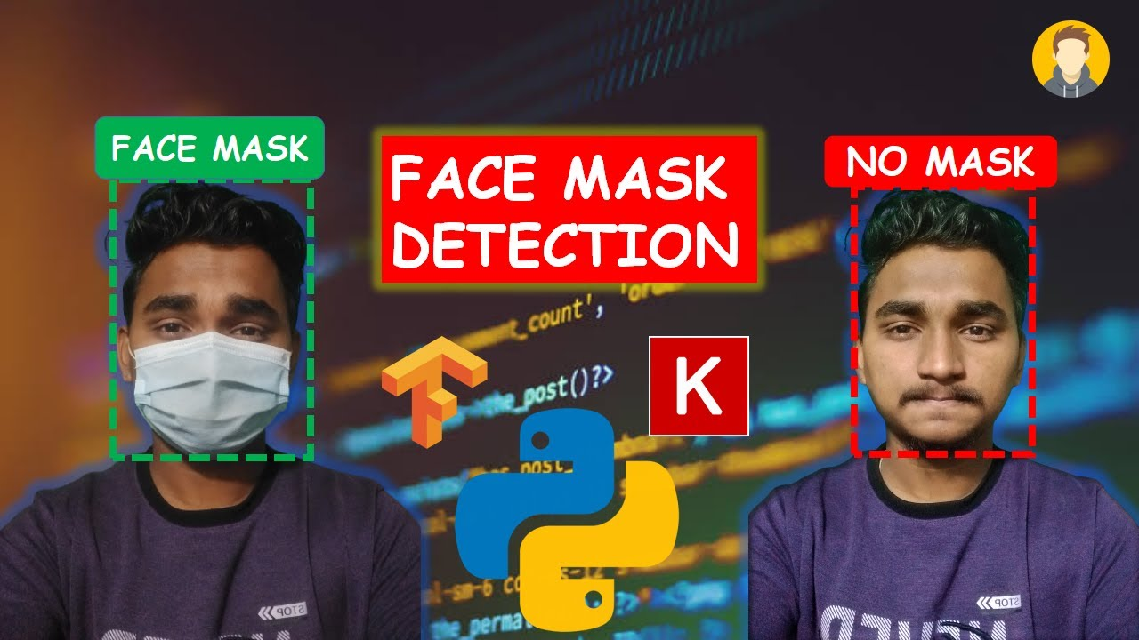 Face Mask Detection Using Python, Keras, OpenCV and Tensorflow