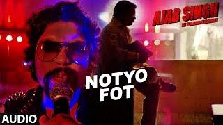 Notyo Fot Full Audio Song | Ajab Singh Ki Gajab Kahani | Rishi Prakash Mishra