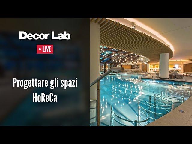 Progettare gli spazi HoReCa