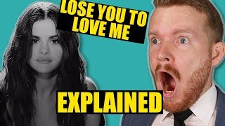 """Lose You to Love Me"" by Selena Gomez Meaning 