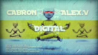 Download Cabron - Digital (feat. Alex Velea) [2012].wmv MP3 song and Music Video
