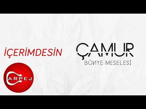 Çamur - İçerimdesin (Official Audio)