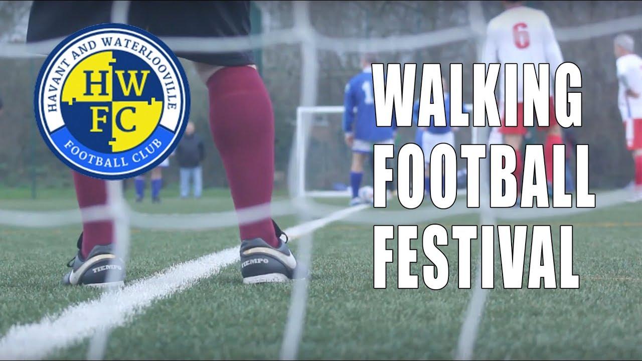 Havant & Waterlooville Walking Football Festival 2018