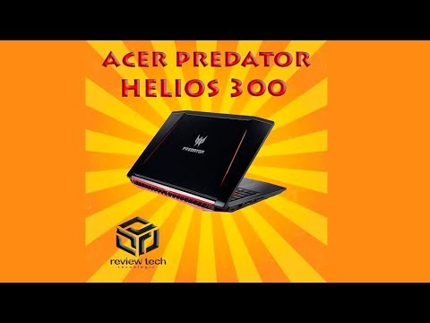 ACER PREDATOR HELIOS 300 - DISCUSSÃO E COMPARAÇÃO COM O PREDATOR 15 PT-BR
