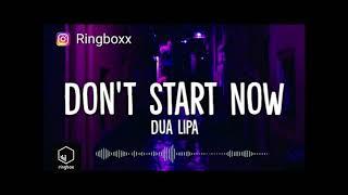 Baixar Dua Lipa Don't Start Now Ringtone Free Download | Direct Link