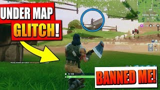 THIS GLITCH GOT ME BANNED in Fortnite: Battle Royale! (UNDER THE MAP)