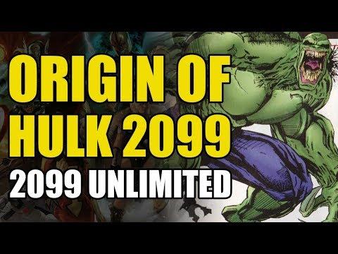 Origin Of Hulk 2099 (2099 Unlimited #1)