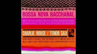 Charlie Rouse / Kenny Burrell - Samba De Orfeu (L. Bonfá)