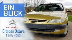 Citroën Xsara 1.8i 1999 - Schlauer Schnapper oder alte Mühle? Vorstellung, Test und Kaufberatung