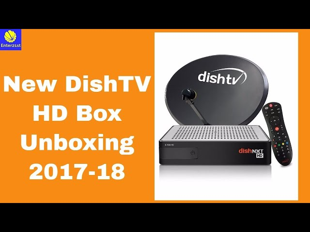 DishTV NXT HD Box (with Unlimited Recording) Unboxing 2017-18