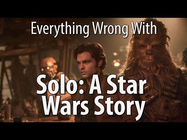 everything-wrong-with-solo-a-star-wars-story