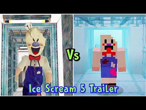 Ice Scream 5 Trailer Vs Ice Scream 5 Trailer Minecraft