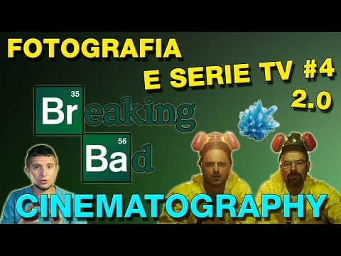 Fotografia e Serie TV #4: La cinematografia di Breaking Bad - Analisi generale