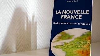 Jean Luc Boeuf - La Nouvelle France - Les quatre saisons dans les territoires