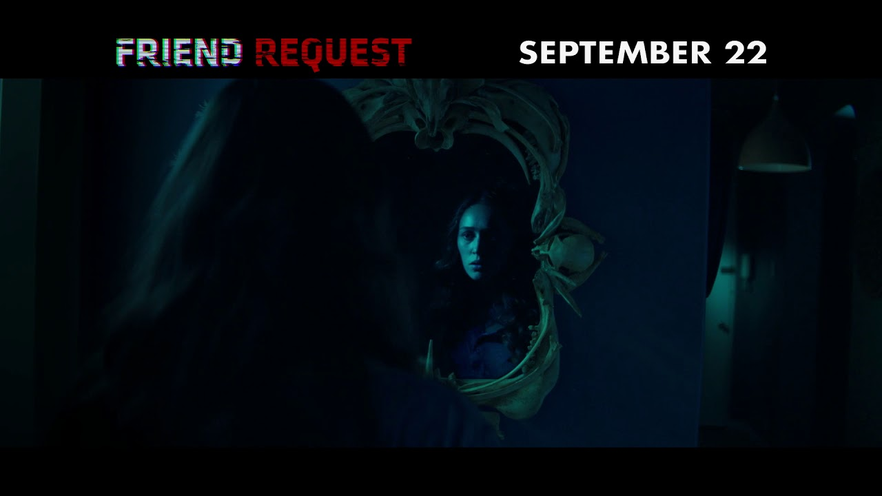 Download FRIEND REQUEST - In Theaters 9/22 -  BUZZ TV 2