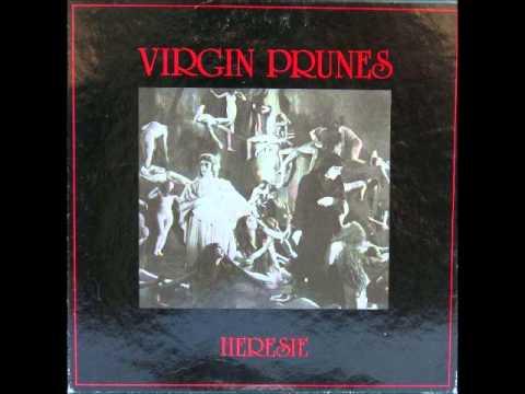 VIRGIN PRUNES - Pagan Lovesong (heresie version)
