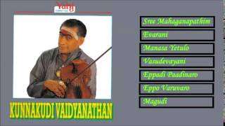 CARNATIC INSTRUMENTAL | KUNNAKUDI VAIDYANATHAN | JUKEBOX