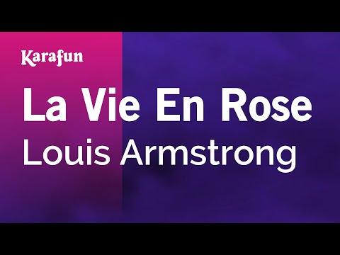 Karaoke La Vie En Rose - Louis Armstrong *
