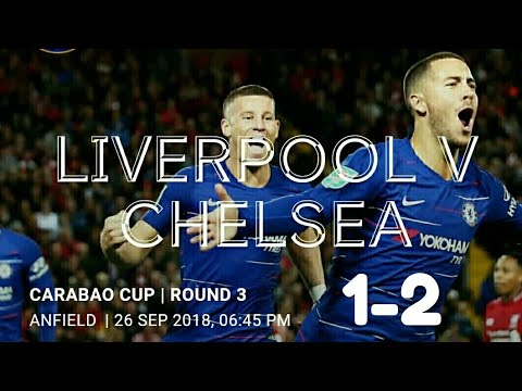 Download Liverpool vs Chelsea 1-2 All Goals & Highlight 27/9/2018 League Cup
