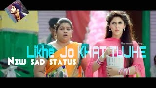 Likhe  Jo khat tujhe Whatsapp status||old song Whatsapp status||a-series,123status,new sad status
