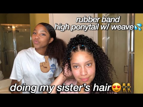 rubber-band-high-ponytail-w/-weave-on-my-sister-ft-julia-hair🥰👯♀️🤞🏽