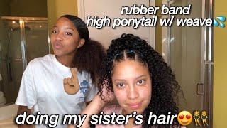 Rubber Band High Ponytail w/ Weave on My Sister FT JULIA HAIR🥰👯♀️🤞🏽