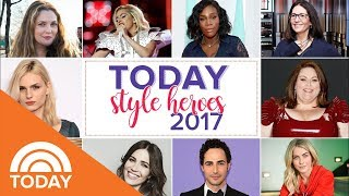 2017 Style Heroes | TODAY