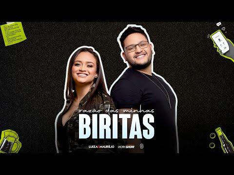 Luíza e Maurílio - RAZÃO DAS MINHAS BIRITAS - EP Ensaio Acústico 2