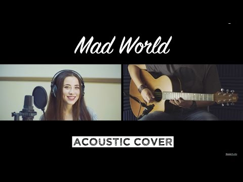 MAD WORLD - Acoustic Cover