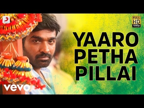 Aandavan Kattalai - Yaaro Petha Pillai Tamil Video Song | Vijay Sethupathi | K