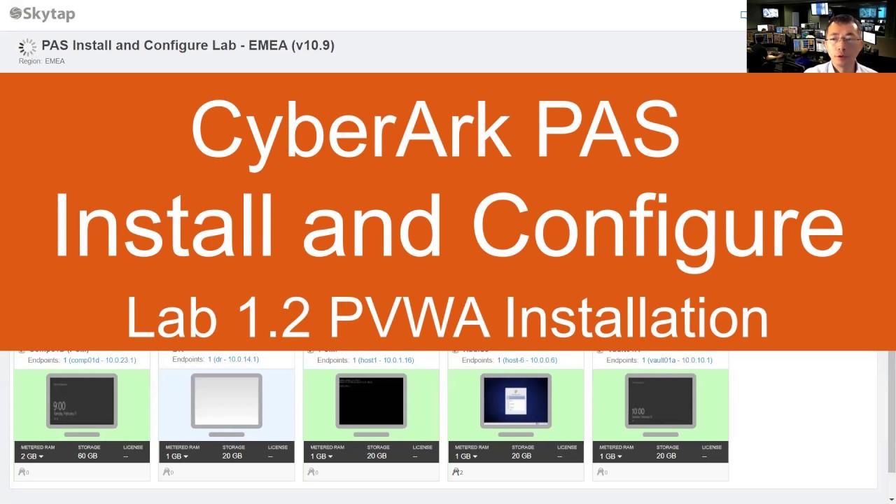 CyberArk PAS Install and Configure Lab – v10.9