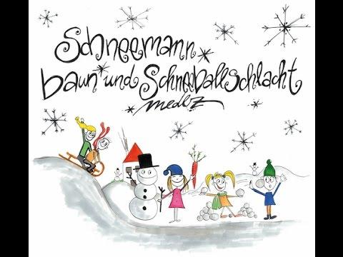 medlz - Schneemann baun und Schneeballschlacht