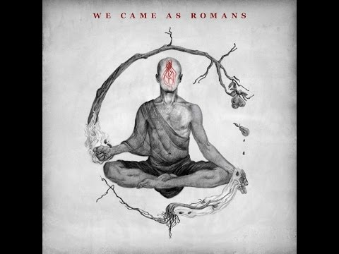 We Came As Romans - We Came As Romans (Full Album D.E 2015)