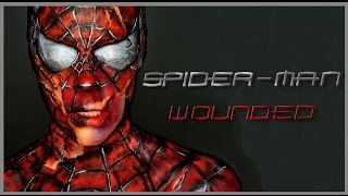 Spider-Man wounded FX makeup | Silvia Quiros