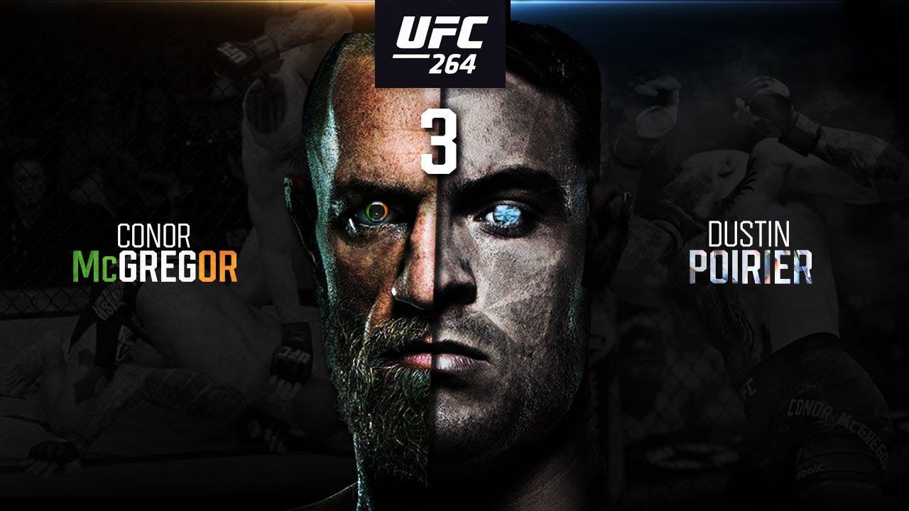 Download UFC 264: Conor McGregor VS Dustin Poirier 3 | For Legacy! | Extended Promo