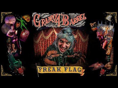Granny 4 Barrel - Freak Flag (Official Music Video)