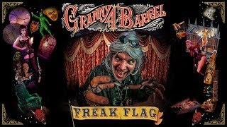 Granny 4 Barrel - Freak Flag (Official Music Video)