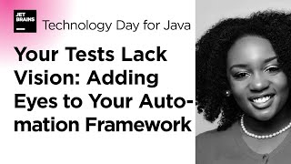 Gambar cover Your Tests Lack Vision: Adding Eyes to Your Automation Framework, by Angie Jones (2020)