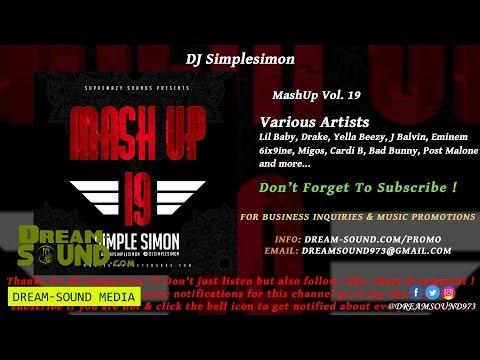 DJ Simplesimon - MashUp Vol. 19 (Rap, Hip-Hop, Dancehall & Afrobeat Mixtape 2018)